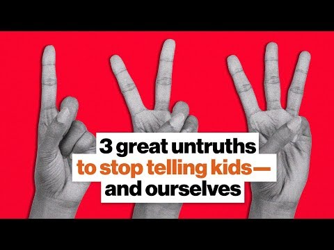 3-great-untruths-to-stop-telling-kids—and-ourselves-|-jonathan-haidt