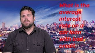 What is the average interest rate when buying a car with bad credit