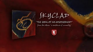 SKYCLAD - The Song Of No-Involvement (2004) (Audio Only)