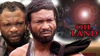 Download Video Oil Land Season 1 - Exclusive 2017 Latest Nigerian Nollywood Movie MP3 3GP MP4