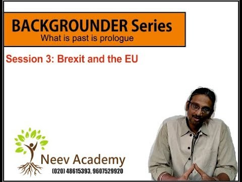 Backgrounder Series - S3 - Brexit and the European Union |IAS|CAT|Current Affairs