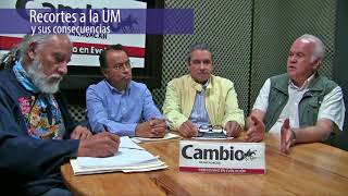 Voces de Cambio - Recorte UM y sus consecuencias.