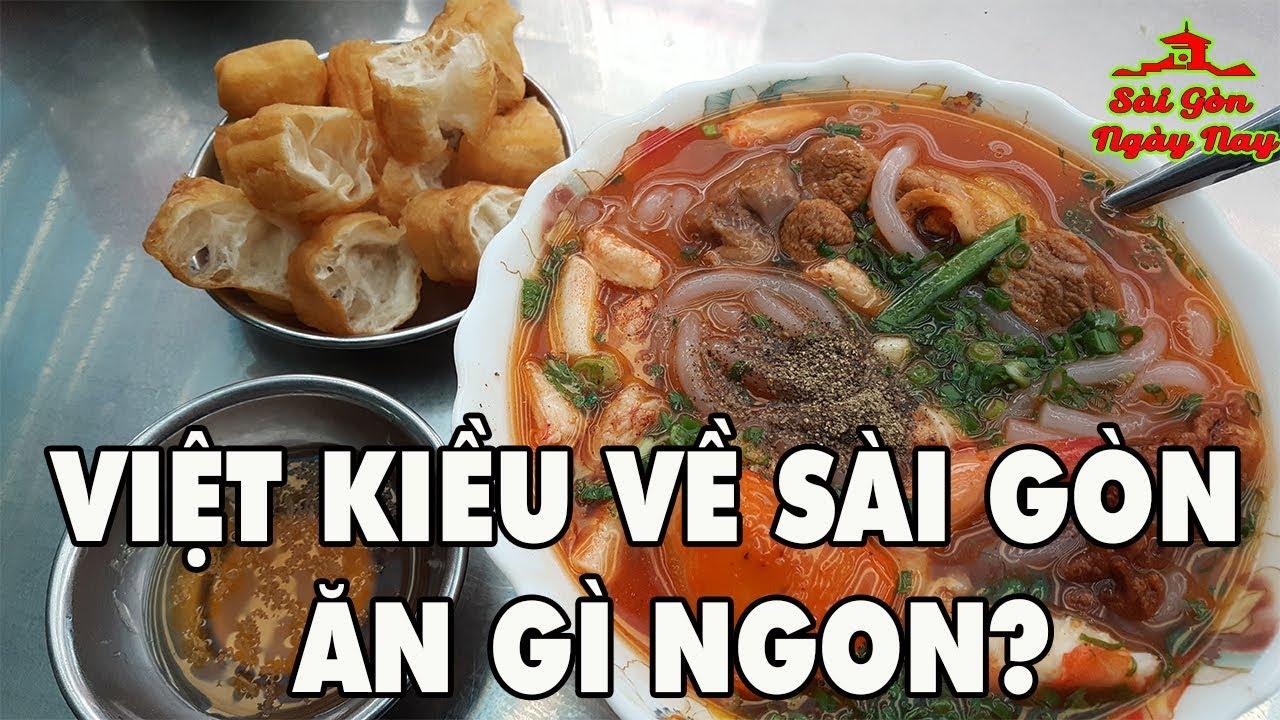 Việt Kiều về Sài Gòn ăn gì NGON My life in Saigon Vietnam