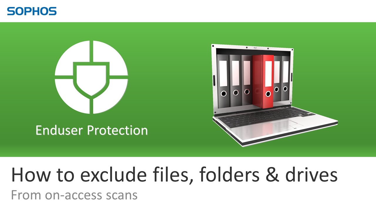 How to exclude files, folders & drives - From on-access scans