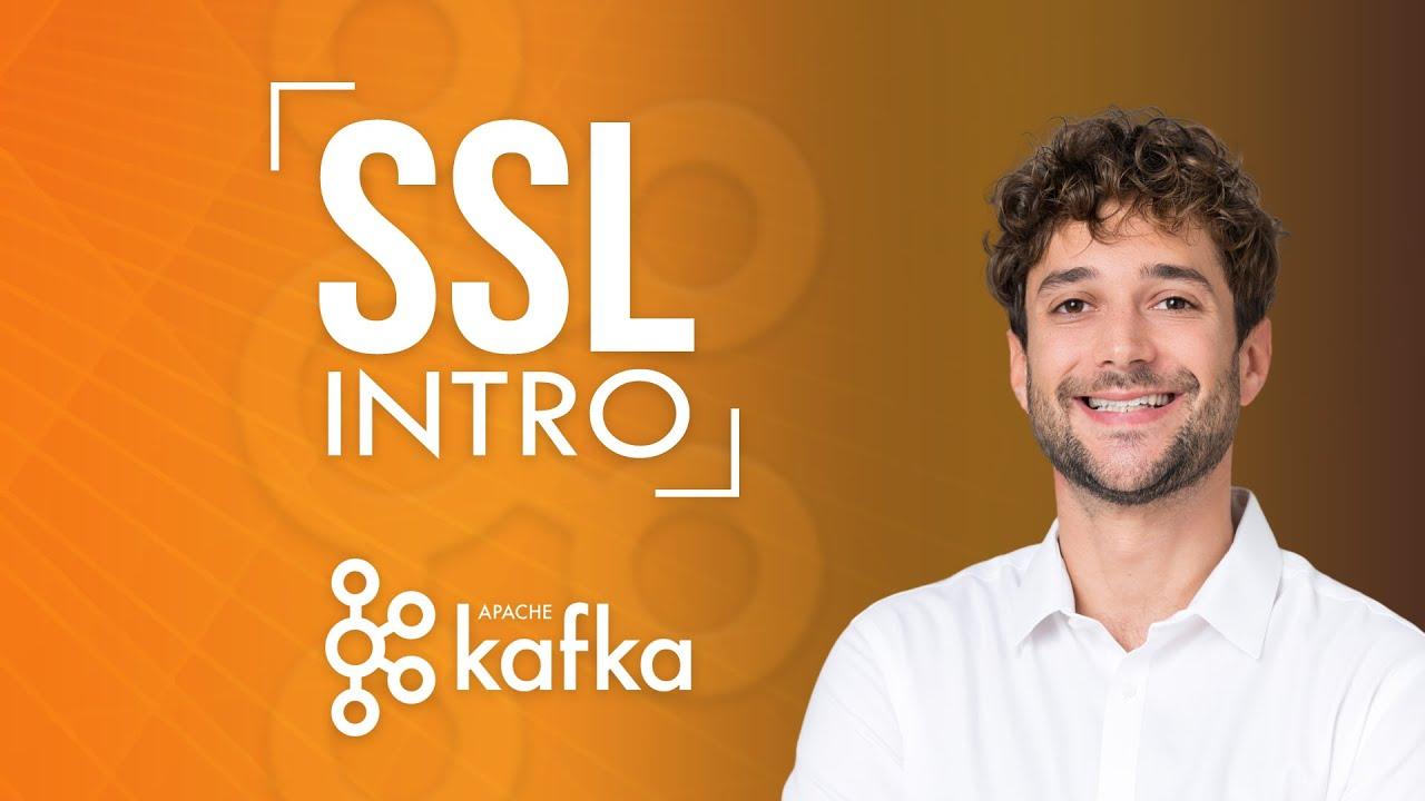 How does SSL work in Kafka?