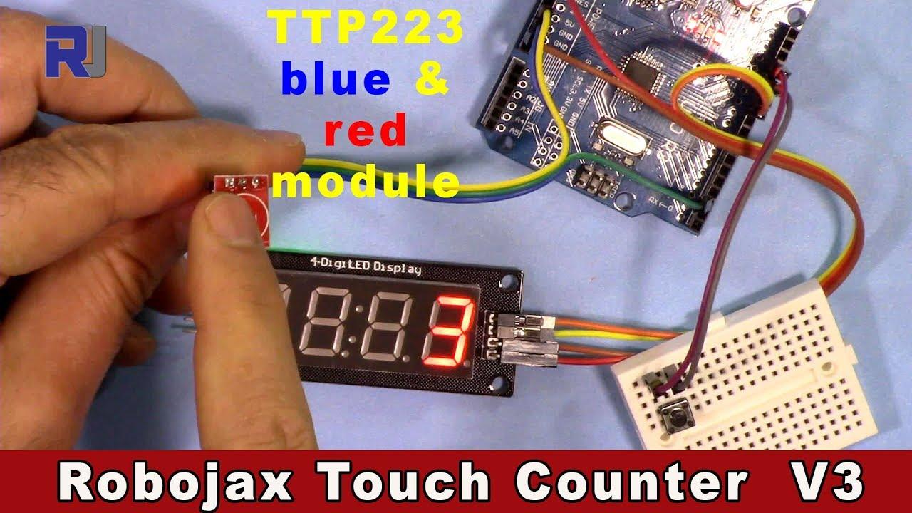 Robojax Touch Counter V3 using TM1637 4 digits LED display