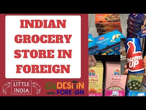 INDIAN GROCERY STORE IN FOREIGN | DESI IN FOREIGN | LITTLE INDIA STORE