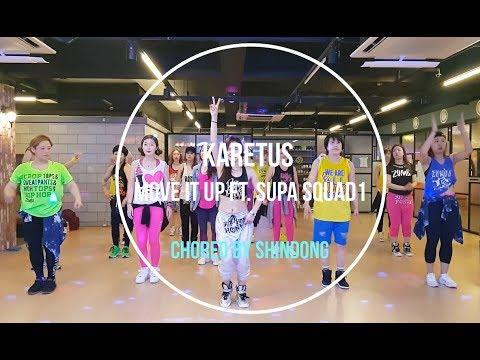 I LOVE ZUMBA / Karetus - Move It Up ft. Supa Squad-1/Choreo by Shindong