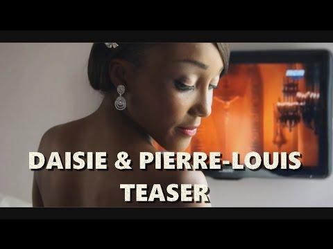 Bande annonce mariage Daisie & Pierre Louis