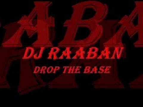 DJ RAABAN - Drop The Base