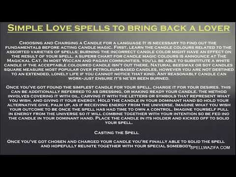 Simple Spells To Bring Back A Lost Lover