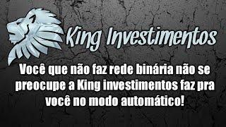 Atenção King Investimentos presenteando os investidores que não fazem rede binária!