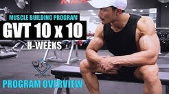 GVT (10 x 10)- PROGRAM OVERVIEW- Workout| Nutrition| Supplement Info by JEET SELAL