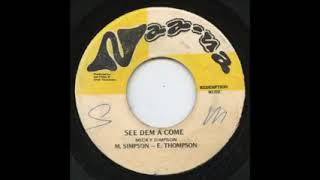 Mickey Simpson & Errol Thompson - See Dem A Come /1974