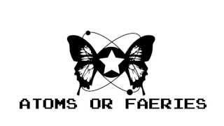 Atoms Or Faeries - Grab the Sun!