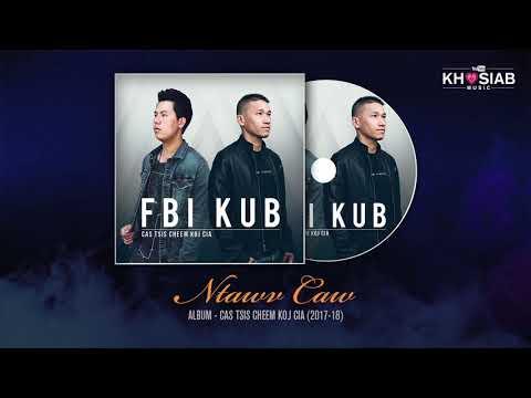 """FBI X KUB """"Ntawv Caw"""" (Official Audio) 12.18.2018"""