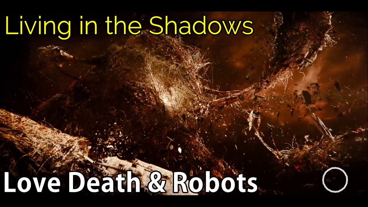aad8646bcad Love Death   Robots - Living in the Shadows  Soundtrack  - YouTube