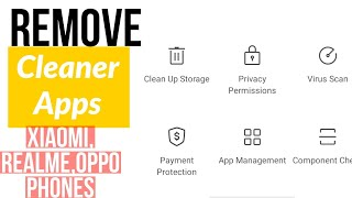 Don't Be Late  Remove Chinese Cleaner Apps From Xiaomi, Realme, Oppo, No Root, No Pc.