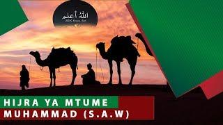 HIJRA YA MTUME      MUHAMMAD (S.A.W)_Allahu a'lam E07