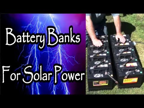 Battery Banks For Solar Power