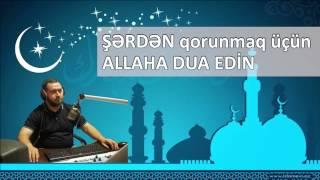 Şərdən qorunmaq üçün Allaha dua edin - Yaşar Qurbanov