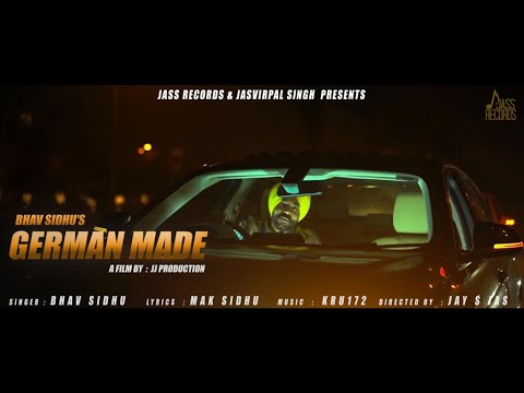 German Made | (Full HD) | Bhav Sidhu | New Punjabi Songs | Latest Punjabi Songs 2020 | Jass Records - Download full HD Video mp4