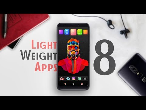 8 LIGHT-WEIGHT Android Apps You Must Try NOW : NO ROOT 2018