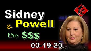 Sidney Powell & the Incoming Money