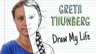 GRETA THUNBERG | Draw My Life