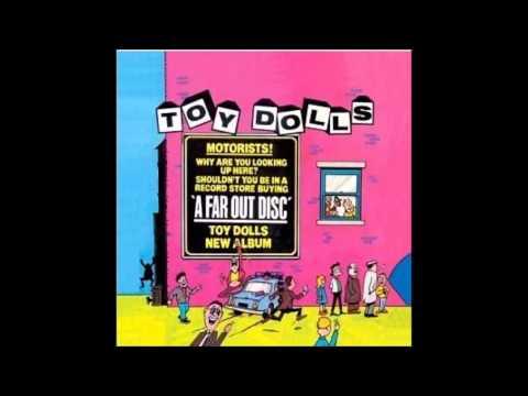 The Toy Dolls - Deidre's a slag