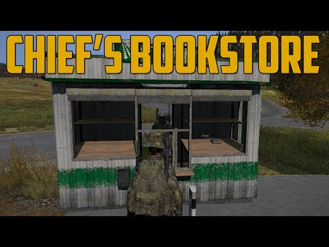 CHIEF'S BOOKSTORE (DayZ Standalone)