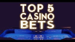 The Best Casino Bets - Online Casino Expert Guide
