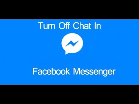 How To Turn Off Chat In Facebook Messenger | Hide Online Status On Facebook Messenger
