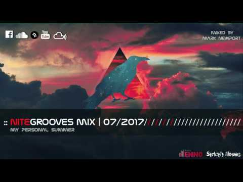 :: nitegrooves mix | Deep House, Tech House & Progressive House | 07/2017