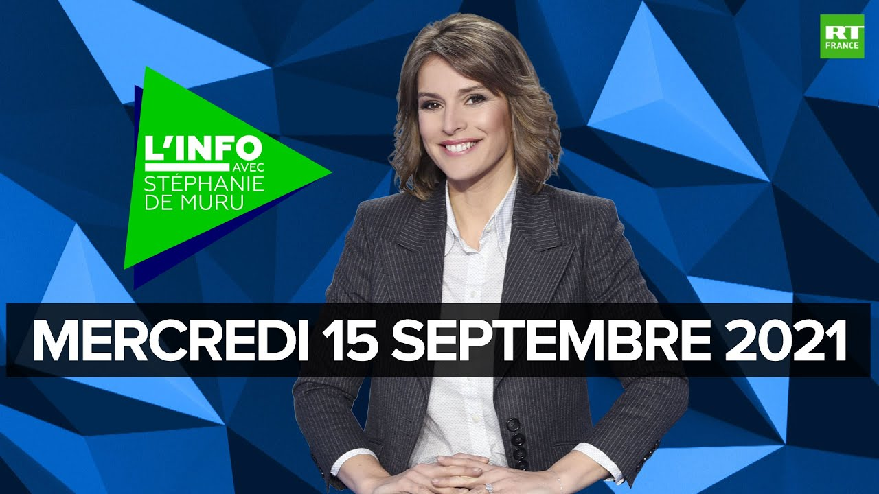 Download L'Info avec Stéphanie De Muru - Mercredi 15 septembre 2021