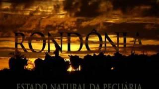 Rondônia - Estado Natural da Pecuária