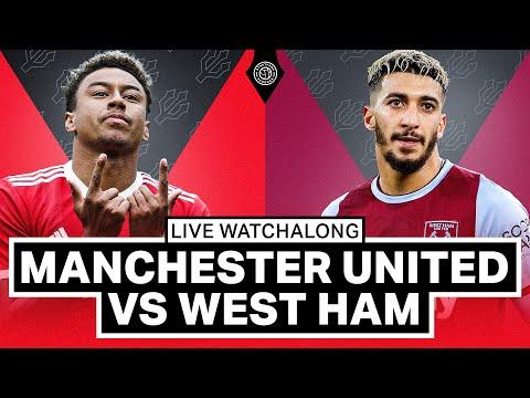 Manchester United v West Ham   LIVE Stream Watchalong