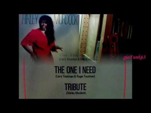 SHIRLEY MURDOCK -  the one I need - 1986