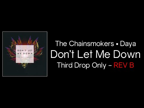 The Chainsmokers - Don't Let Me Down ft. Daya -...