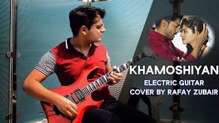 Khamoshiyan - Arijit Singh - Rock Instrumental Cover