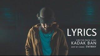 Emiway - Kadak Ban LYRICS / Lyric Video