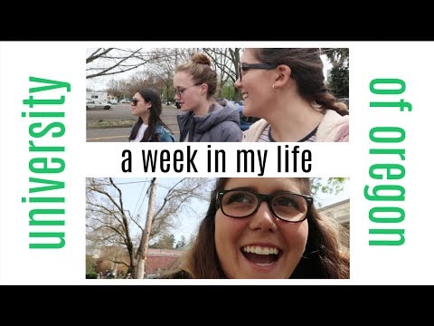 A Week In My Life at the University of Oregon