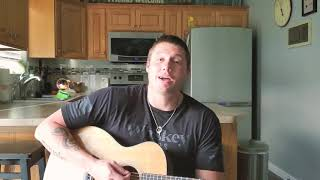 """""""Man That Hung The Moon"""" Cover (Brantley Gilbert)"""