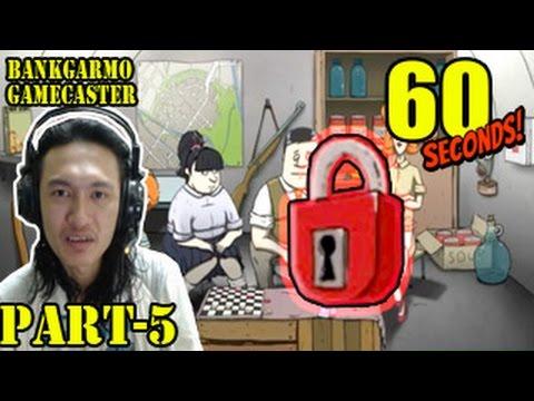 กุญแจทำเพื่อ!? รื้อฟื้นฝีมือก่อนล่า DLC ;w;b :- 60 Seconds! #5
