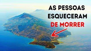 Ilha Onde as Pessoas se Esquecem de Morrer