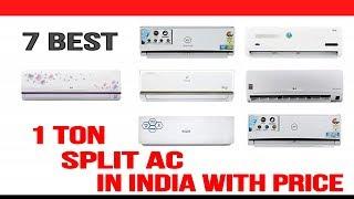 Top 7 Best AC (Air Conditioner) in India with Price (1 Ton)   Best 1Ton Inverter Split AC in India