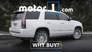 why Buy?  2016 Cadillac Escalade 4WD Platinum Review