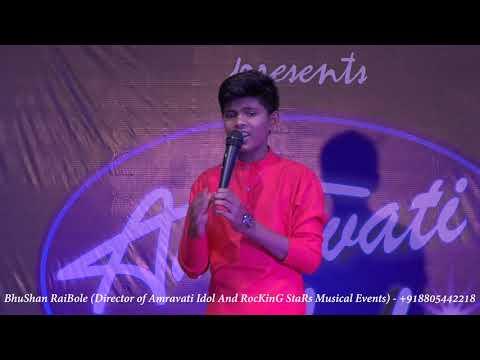 Amravati Idol 2019 Audition : Tera Sajda By Samyak Dongare,Amravati