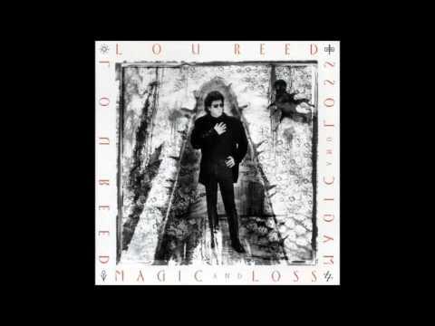 Lou Reed - Magic And Loss (Full Album) (1992)