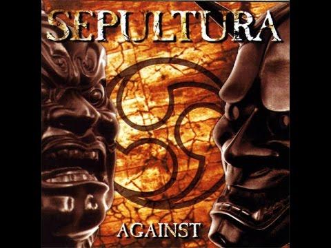Sepultura - Against [Full Album] 1998